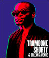 Réservation TROMBONE SHORTY