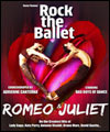 Réservation ROMEO & JULIET BY ROCK THE BALLET