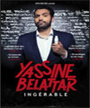 "Réservation YASSINE BELATTAR ""INGERABLE"""