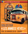 "Réservation GOLDSTAR ""LES ANNEES YEYES"""