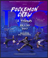 Réservation POCKEMON CREW AND FRIENDS