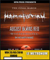 Réservation HEAVEN SHALL BURN +AUGUST BURNS RED