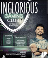 Réservation INGLORIOUS GAMING CLUB