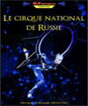 Réservation LE CIRQUE NATIONAL DE RUSSIE