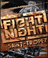 Réservation FIGHT NIGHT ST TROPEZ 2018