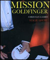 Réservation MISSION GOLDFINGERS