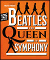 Réservation THE BEATLES & QUEEN IN SYMPHONY