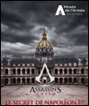 Réservation L'EXPERIENCE ASSASSIN'S CREED