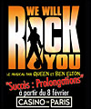 Réservation WE WILL ROCK YOU
