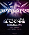 Réservation BLACKPINK 2019 WORLD TOUR WITH KIA