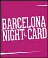 Réservation BARCELONA NIGHTCARD