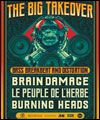 Réservation THE BIG TAKEOVER AVEC BRAIN DAMAGE