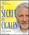 Réservation LE SECRET DES CIGALES