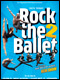 R�servation ROCK THE BALLET 2