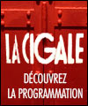 Programmation de La Cigale à Paris