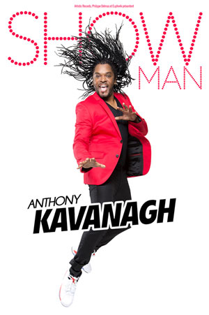 ANTHONY KAVANAGH ESPACE DOLLFUS ET NOACK one man/woman show