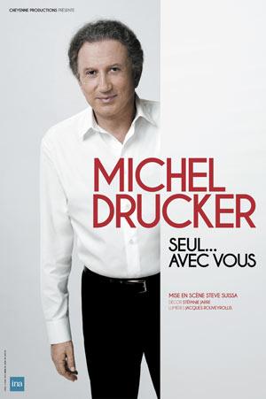Plus d'infos sur l'évènement MICHEL DRUCKER