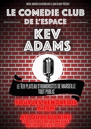 Plus d'infos sur l'évènement COMEDIE CLUB DE L'ESPACE KEV ADAMS