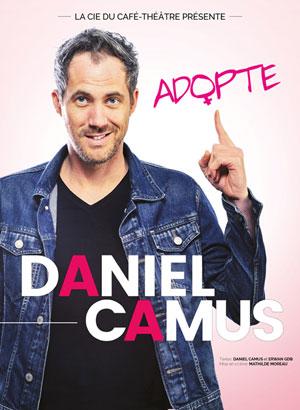 DANIEL CAMUS LA CIE DU CAFE-THEATRE-GRANDE SALLE one man/woman show