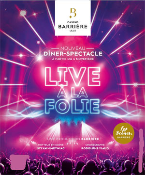 Diner spectacle casino barriere de lille