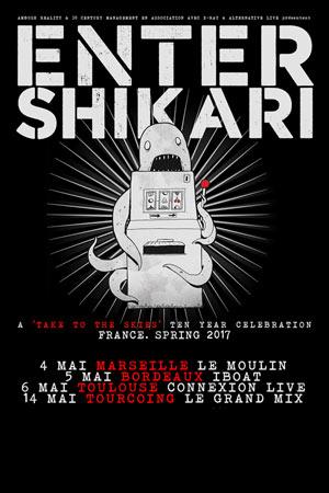 Plus d'infos sur l'évènement ENTER SHIKARI