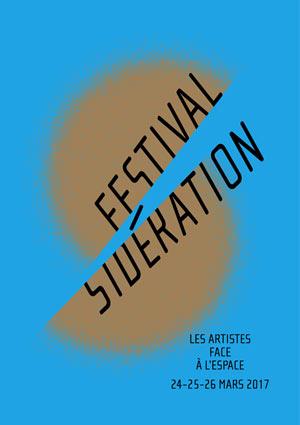 Plus d'infos sur l'évènement FESTIVAL SIDERATION 2017