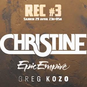 CHRISTINE + EPIC EMPIRE + GREG KOZO L'Autre Canal concert d'électro