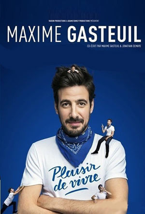 MAXIME GASTEUIL Théâtre Trianon one man/woman show