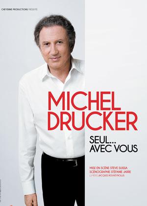 Plus d'infos sur l'évènement MICHEL DRUCKER SEUL...AVEC VOUS