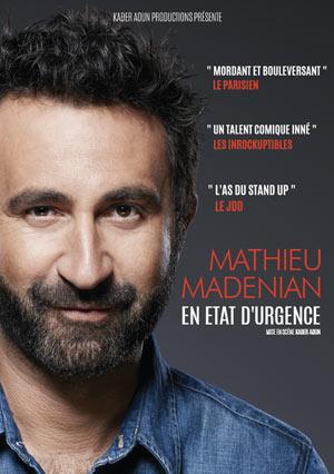 Plus d'infos sur l'évènement MATHIEU MADENIAN