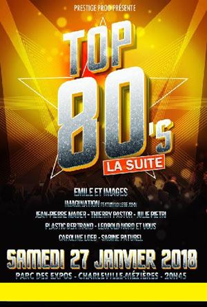 Plus d'infos sur l'évènement TOP 80'S LA SUITE