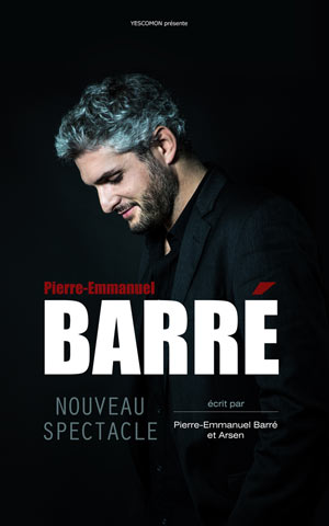 PIERRE-EMMANUEL BARRE Le Liberté one man/woman show