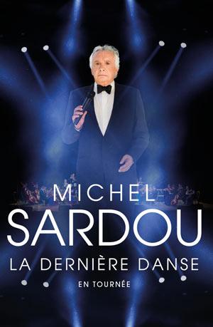 Plus d'infos sur l'évènement MICHEL SARDOU