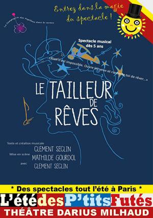 LE TAILLEUR DE REVES Théâtre Darius Milhaud spectacle pour enfant