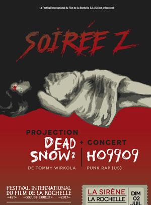 Plus d'infos sur l'évènement SERIE Z ! FILM DEAD SNOW 2 + HO99O9