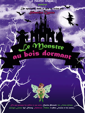LE MONSTRE AU BOIS DORMANT THEATRE ATHENA spectacle pour enfant