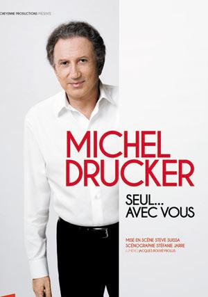 Plus d'infos sur l'évènement MICHEL DRUCKER - SEUL AVEC VOUS