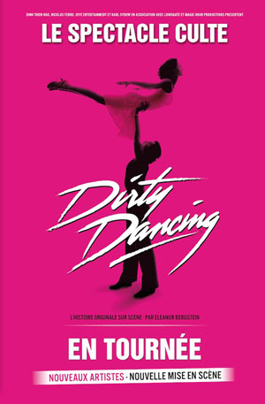 DIRTY DANCING Le Capitole en Champagne spectacle