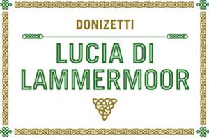 Plus d'infos sur l'évènement LUCIA DI LAMMERMOOR