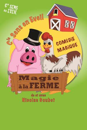 MAGIE A LA FERME THEATRE DES GRANDS ENFANTS spectacle pour enfant