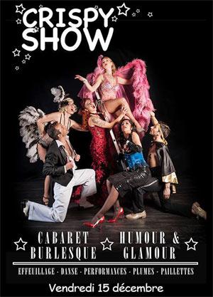 CRISPY SHOW LA GRANDE POSTE - espace improbable revue, cabaret