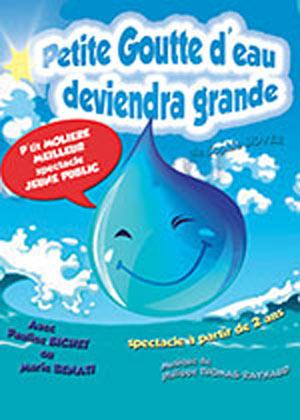 PETITE GOUTTE D'EAU DEVIENDRA GRAND