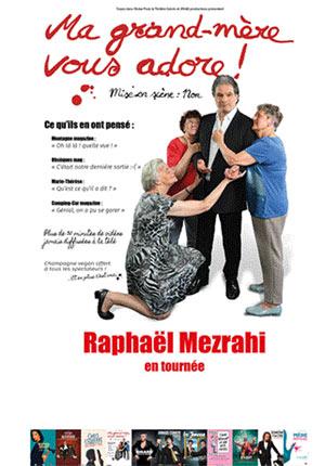 RAPHAËL MEZRAHI PATHE LE MANS QUINCONCES one man/woman show