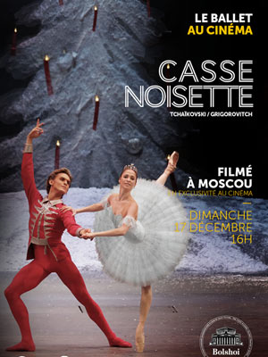 CASSE-NOISETTE CINEMA DECAVISION retransmission de ballet, opéra, concert
