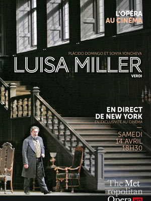 LUISA MILLER CINEMA PATHE BRUMATH retransmission de ballet, opéra, concert