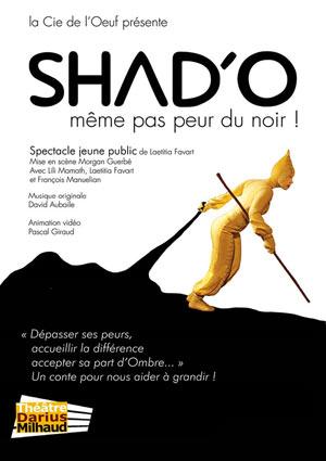 SHAD'O, MEME PAS PEUR DU NOIR ! Théâtre Darius Milhaud spectacle pour enfant