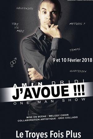 AMIN DRIDI Sas Le Troyes Fois Plus one man/woman show
