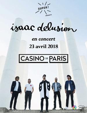ISAAC DELUSION Casino de Paris concert de rock
