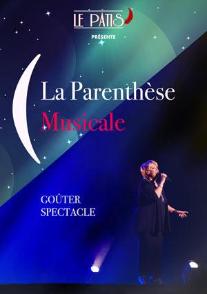 Plus d'infos sur l'évènement LA PARENTHESE MUSICALE -