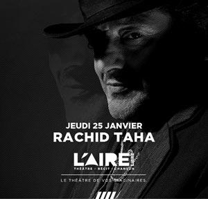 Plus d'infos sur l'évènement RACHID TAHA ZOOM